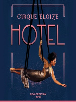 Cirque Eloize - Hotel at Buell Theatre