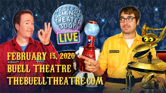 Mystery Science Theater 3000 at Buell Theatre