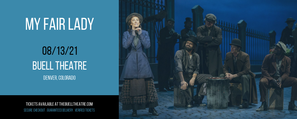 My Fair Lady at Buell Theatre