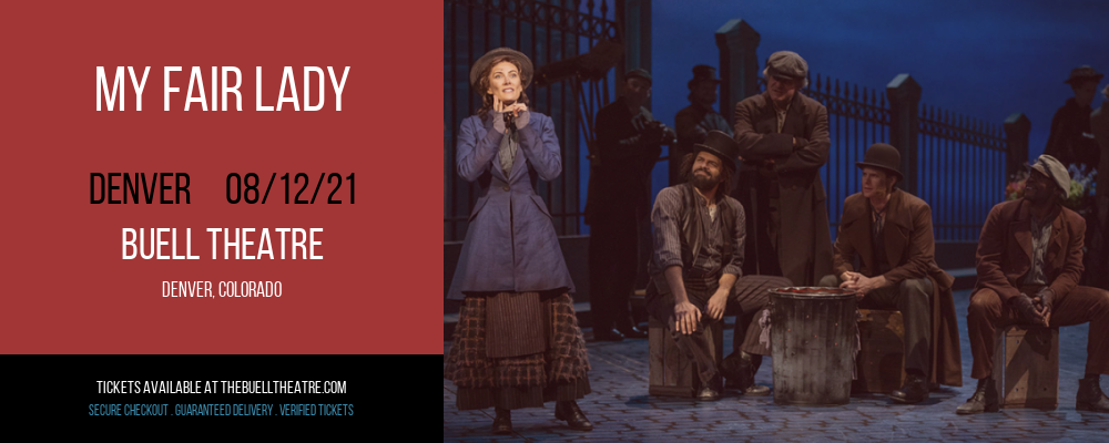 My Fair Lady [POSTPONED] at Buell Theatre